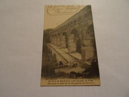 CPA Le Pont Du Gard Et La Route Adossee En 1748 (vue Prise En Aval Sur La Rive Gauche Du Gardon) - France