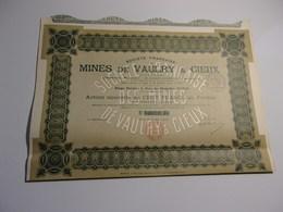 MINES DE VAULRY ET CIEUX (capital 5 Millions) 1918 - Ohne Zuordnung