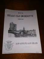 Étiquette Ancienne Bordeaux BELLLE ISLE MONDOTTE 1919 GRAND CRU SAINT-HIPPOLYTE SAINT-ÉMILION - Bordeaux