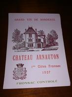 Étiquette Ancienne Bordeaux Château ARNAUTON 1ER COTES FRONSAC 1937 - Bordeaux