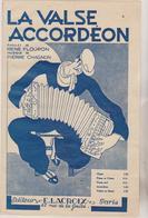 (GEO1)LA VALSE ACCORDEON , Paroles RENE FLOURON , Musique PIERRE CHAGNON - Scores & Partitions