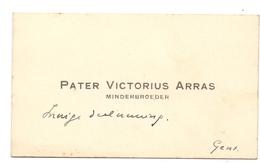 Visitekaartje - Carte Visite - Pater Victorius Arras Minderbroeder - Gent - Cartes De Visite