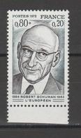 FRANCE / 1974 / Y&T N° 1826 ** : Robert Schuman - Gomme D'origine Intacte - France