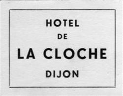 Hotel De La Cloche Dijon - Etiquettes D'hotels