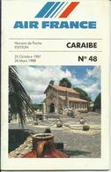 AIR FRANCE - Horaires De Poche - EDITION CARAIBES - 25/10/1987-26/03/1988 - Timetables