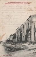Meurthe-et-moselle : REMEREVILLE : Rue Principale - Théatre De Violents Combats ( Militaria - GUERRE 1914-18 ) - France