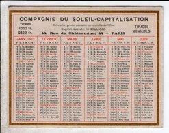 Calendrier 10 X 7,5 Cm Compagnie Du Soleil  Capitalisation 1923 - Petit Format : 1921-40