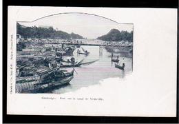CAMBODIA  Cambodge Pont Sur Le Canal De Verneville Ca 1910 OLD POSTCARD 2 Scans - Cambodia