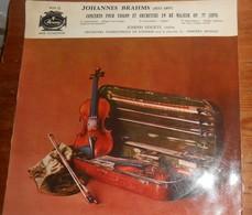 Johannes Brahms.Concerto Pour Violon Et Orchestre En Ré Majeur OP. 77. - Classical