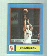 ANTONELLO RIVA........PALLACANESTRO....VOLLEY BALL...BASKET - Trading Cards
