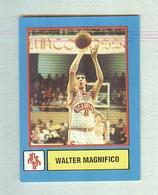 WALTER MAGNIFICO.....PALLACANESTRO....VOLLEY BALL...BASKET - Trading Cards