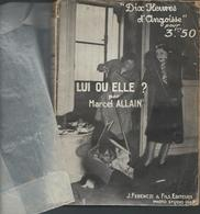 Roman Noir  De 1932 -Dix Heures D'Angoisse Lui Ou Elle Par Marcel Allain - Boeken, Tijdschriften, Stripverhalen