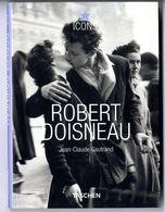 ROBERT DOISNEAU   JEAN CLAUDE GAUTRANS    -  192  PAGES  BROCHE 2012 - Photographie