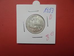 DEUTSCHES REICH 1 MARK ARGENT 1893 D - 1 Mark