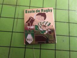 712d Pins Pin's / Rare & De Belle Qualité  THEME : SPORTS / ECOLE DE RUGBY DE PAU - Rugby