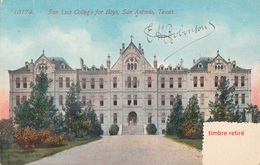 CPA -San Luis College For Boys, San Antonio, TEXAS -1914- 2scans (timbre Retirer) - San Antonio