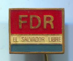 FDR EL SALVADOR LIBRE - Vintage Pin, Badge, Abzeichen - Associations