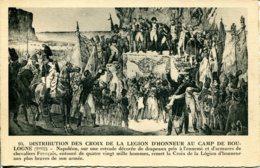 CPA - NAPOLEON - DISTRIBUTION DES CROIX DE LA LEGION D'HONNEUR A BOULOGNE - Histoire