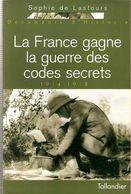 LA FRANCE GAGNE LA GUERRE DES CODES SECRETS 1914 1918 CHIFFRE CRYPTOLOGIE CLE - 1914-18