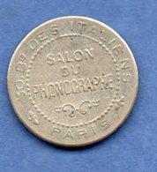 Paris  - Jeton  -   Salon Du Phonographe   --  état Sup - Firma's