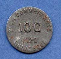 Dunkerque  -  10 Centimes  1920 -  Société Des Commercants - Professionnels / De Société
