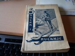 Old Book Smucka I Smucanje Karlo Tauber Ljubljana 1936 137 Pages - Slovénie