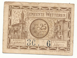 Wetteren -  25 Centiem 1918 Noodgeld - [ 3] Occupations Allemandes De La Belgique