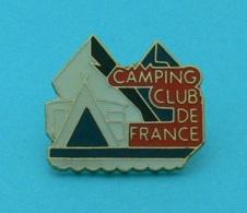 1 PIN'S //  ** CAMPING CLUB DE FRANCE ** - Associations