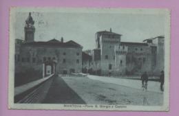 Mantova - Ponte S. Giorgio E Castello - Mantova