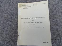Règlement D'instruction Du Tir Au Fusil D'assaut MAS  5.56 - 327/06 - Livres, BD, Revues
