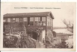 CAFE POMPONIANA. ALLOUARD A L'ALMANARRE - Hyeres