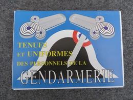Tenues Et Uniformes Des Personnels De La Gendarmerie - 01/09 - Livres, BD, Revues