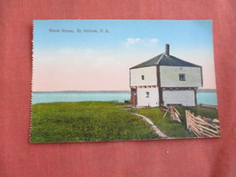 Canada > New Brunswick   St. Andrews---Block House     Ref 3099 - New Brunswick