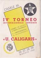 IV TORNEO U. CALIGARIS TORNEO CALCIO AUTENTICA 100% - Calcio