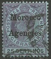 Morocco Agencies - 1903 King Edward VII 25c Used (paper Adherence) - Morocco Agencies / Tangier (...-1958)