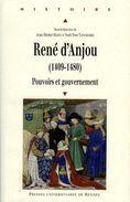 René D'Anjou (1409 1480) : Pouvoirs Et Gouvernement Par Matz Et Tonnerre (ISBN 9782753517028) - Pays De Loire