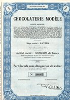 CHOCOLATERIE MODELE ANTWERPEN ANVERS PART SOCIALE - Industry
