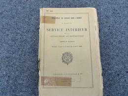 Service Intérieur De La Gendarmerie - Texte Et Modèles - 40/09 - Livres, BD, Revues