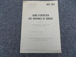 Guide D'entretien Des Machines De Bureau - 317/09 - Livres, BD, Revues