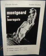 MONTGEARD EN LAURAGAIS.Bastide Royale,village église.C.Rivals.A.Soutou.32 Pages - Midi-Pyrénées