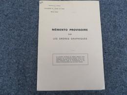 Mémento Provisoire Sur Les Ordres Graphiques  - 332/09 - Livres, BD, Revues
