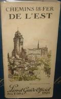 CHEMIN DE FER DE L'EST.LIVRE GUIDE OFFICIEL 1925.150 Pages + Carte - Chemin De Fer
