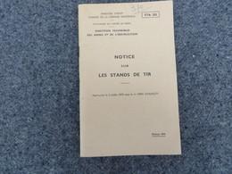 Notice Sur Les Stands De Tir - 370/09 - Livres, BD, Revues
