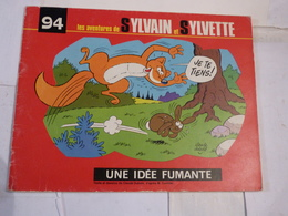 BD SYLVAIN ET SYLVETTE N° 94 UNE IDEE FUMANTE - Sylvain Et Sylvette