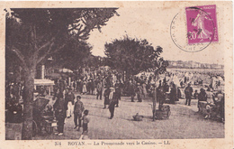 CPA  ROYAN  17 :  La Promenade Vers Le Casino - Royan