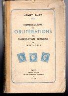 Blot : Nomenclature Des Oblitérations 1849- 1876 - Autres