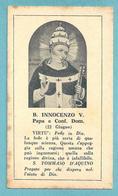 B. INNOCENZO V. Papa E Conf. Dom.  - E - PR - BR - Mm. 62 X 113 (circa) - Religione & Esoterismo