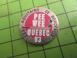812e Pins Pin's / Rare & De Belle Qualité  THEME : SPORTS / HOCKEY SUR GLACE LES AQUITAINS DE BORDEAUX PEE WEE QUEBEC 93 - Winter Sports