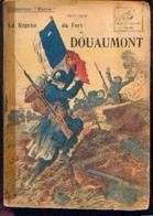 « La Prise Du Fort De DOUAUMONT» GROC, L. - Collection PATRIE - Paris 1917 - 1914-18