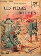 « Les Pièges Boches » SPITZMULLER, G. - Collection PATRIE - Paris 1919 - 1914-18